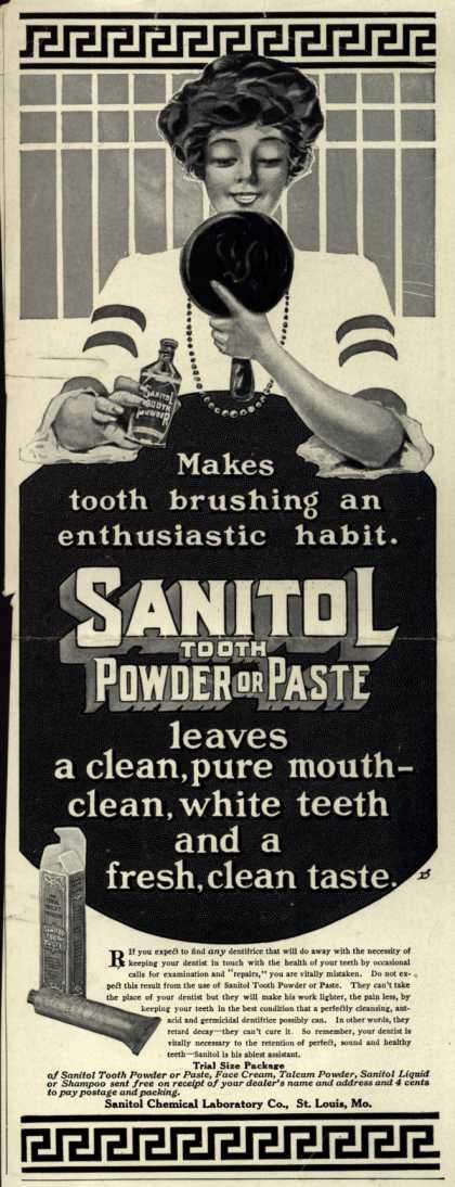 Sanitol Chemical Laboratory Company's Sanitol Tooth Powder or Paste – Makes tooth brushing an enthusiastic habit (1911)