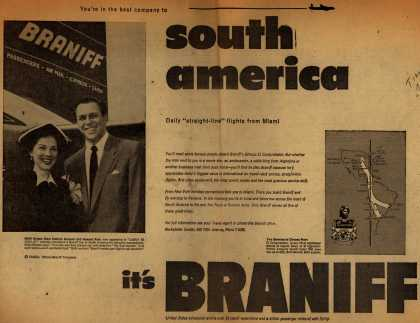 Braniff International Airway's South America – You're in the best company to South America, it's Braniff (1952)