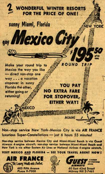 Air France's Mexico City, Miami, New York Travel Package – 2 Wonderful Winter Resorts For The Price Of One (1954)