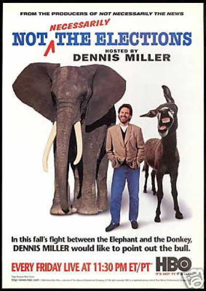 Dennis Miller HBO Not Necessarily Elections (1996)