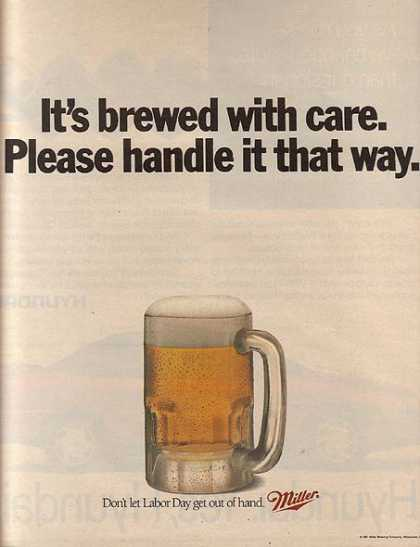 """It's brewed with care. Please handle it that way."" (1991)"