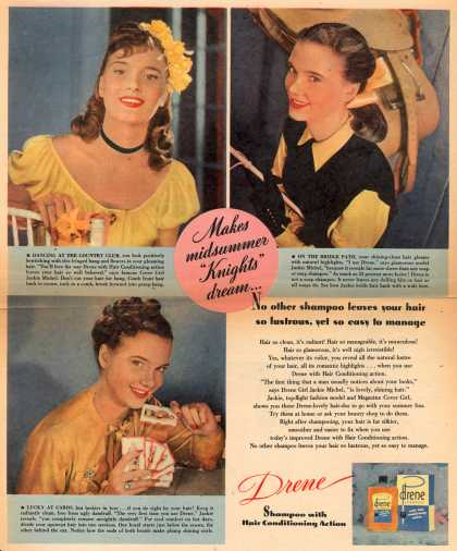 "Procter & Gamble Co.'s Drene Shampoo – Makes midsummer ""Knights"" dream... No other shampoo leaves your hair so lustrous, yet so easy to manage (1946)"
