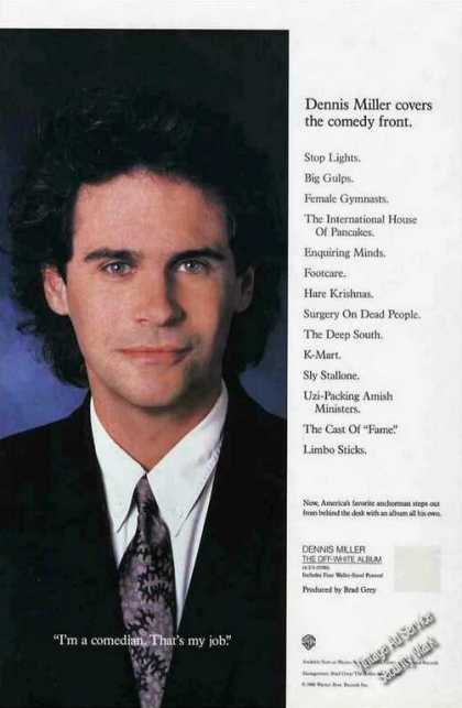 Dennis Miller Photo I'm a Comedian Thats My Job (1988)