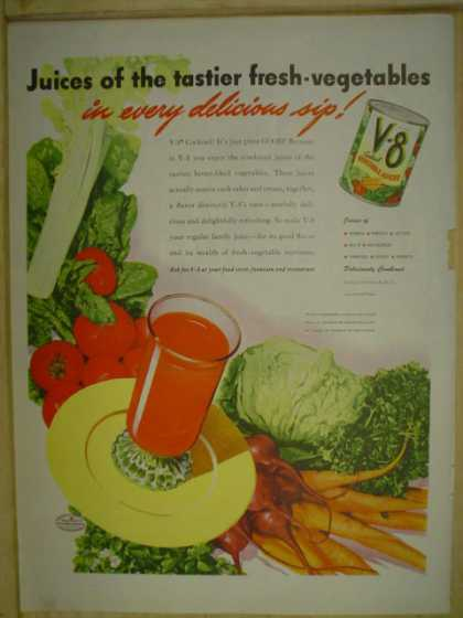 V-8 Vegetable Juice. Juices of the tastier fresh vegetable (1945)
