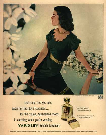 Yardley of London's Yardley's English Lavender – Light and free you feel, eager for the day's surprises... (1947)