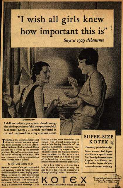 "Kotex Company's Sanitary Napkins – ""I wish all girls knew how important this is"" (1929)"