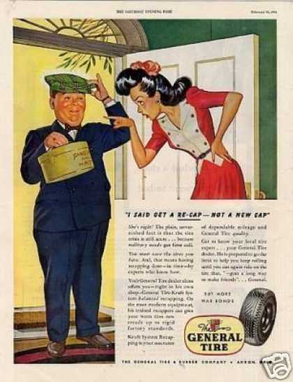 "General Tire Ad ""I Said Get a Re-cap... (1944)"