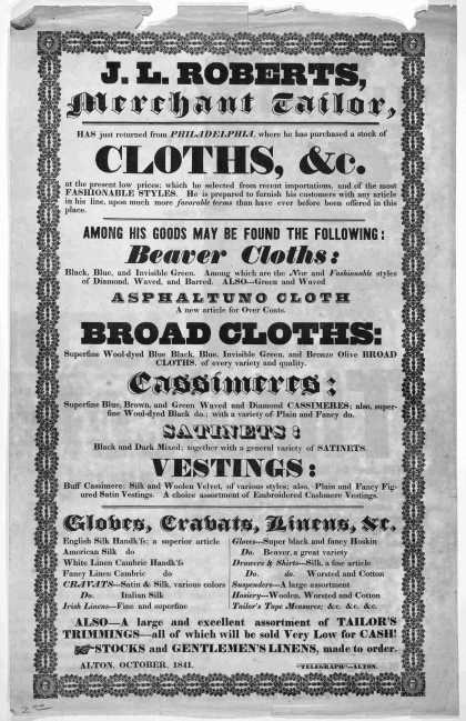 "J. L. Roberts, merchant tailor, has just returned from Philadelphia, where he has purchased a stock of cloths, &c ... Alton, October 1841. ""Telegraph"" (1841)"