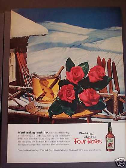 Wouldn't You Rather Drink Four Roses Whisky (1953)