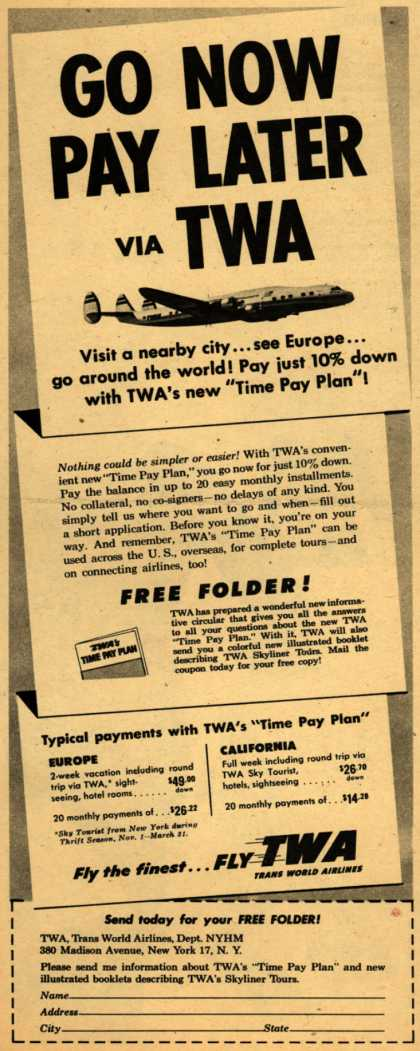 Trans World Airline's Time Pay Plan – Go Now Pay Later via TWA (1954)