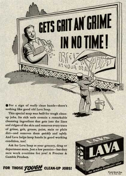 Procter & Gamble Co.'s Lava Soap – Gets Grit An' Grime In No Time (1939)