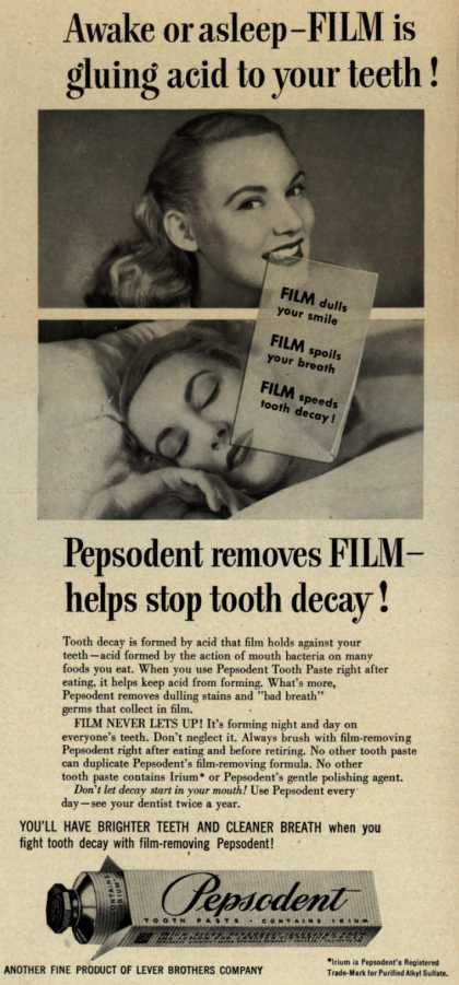 Lever Brothers Company's Pepsodent Tooth Paste – Awake or asleep – FILM is gluing acid to your teeth (1950)