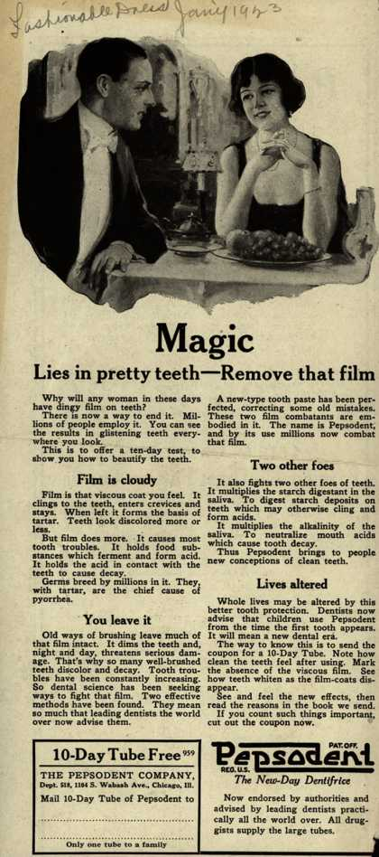 Pepsodent Company's tooth paste – Magic lies in pretty teeth – Remove that film (1923)