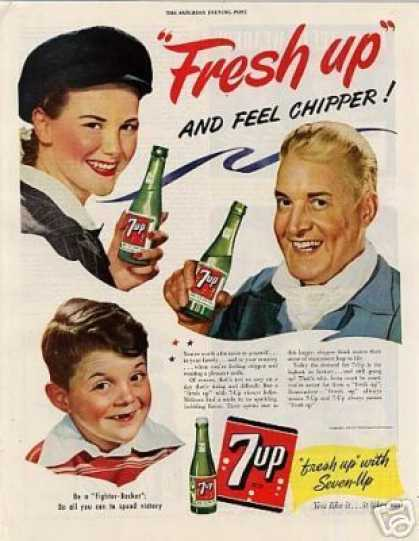 "Seven-up Ad ""Fresh Up and Feel Chipper... (1944)"