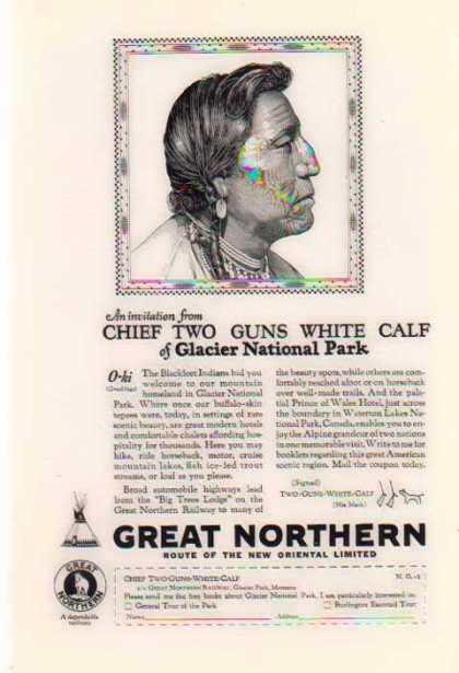 Great Northern Railroad – Chief Two Guns White Calf (1926)