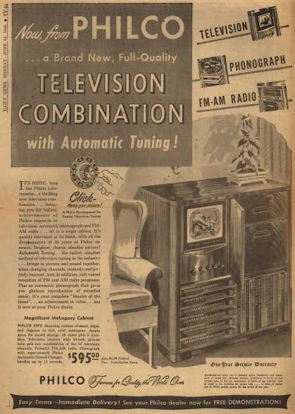 Philco's Radio Phonograph Television – Now, from PHILCO... a Brand New, Full-Quality TELEVISION COMBINATION with Automatic Tuning (1948)