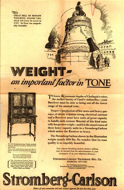 Stromberg-Carlson Telephone Mfg. Co.'s Radio – Weight – an important factor in Tone (1928)
