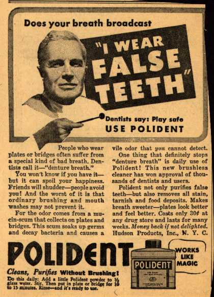 "Hudson Product's Polident Denture Powder – Does your breath broadcast ""I Wear False Teeth"" (1939)"