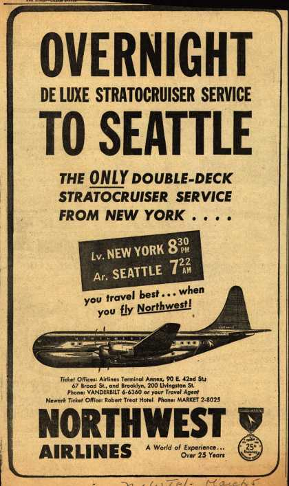 Northwest Airline's Stratocruiser to Seattle – OVERNIGHT DE LUXE STRATOCRUISER SERVICE TO SEATTLE (1951)