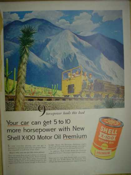 Shell X-100 Motor Oil Premium. Get 5 – 10 more horsepower. Railroad theme (1955)