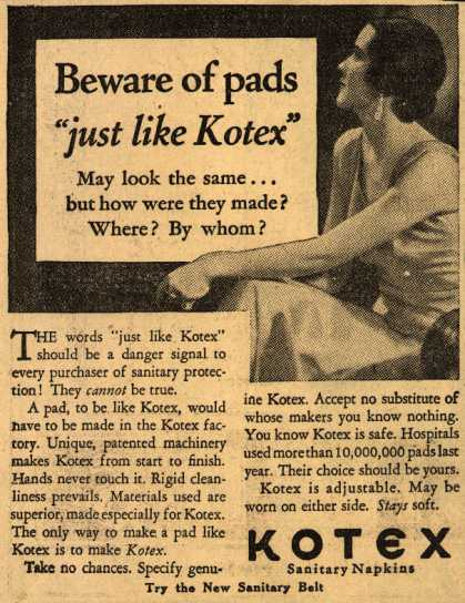 "Kotex Company's Sanitary Napkins – Beware of pads ""just like Kotex"" (1931)"