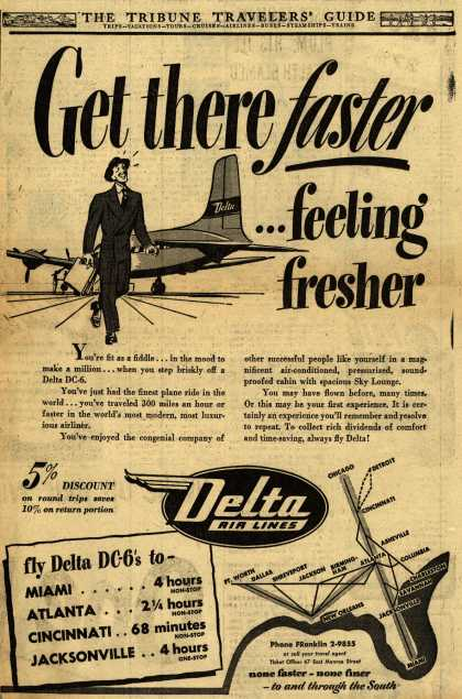 Delta Airline's Delta Air Lines – Get there faster... feeling fresher (1949)