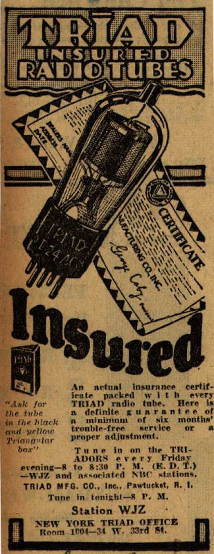 Triad Manufacturing Co.'s Radio Tubes – Triad Insured Radio Tubes (1929)