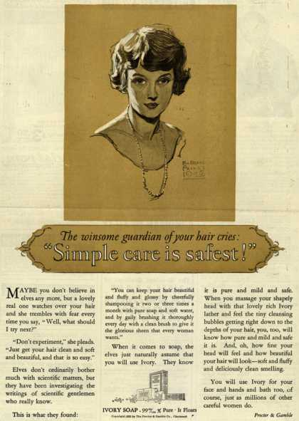 "Procter & Gamble Co.'s Ivory Soap – The winsome guardian of your hair cries: ""Simple care is safest!"" (1925)"