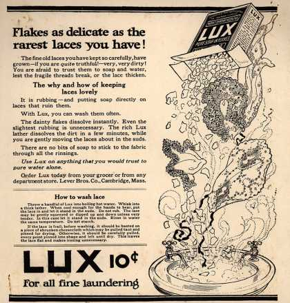 Lever Bros.'s Lux (laundry flakes) – Flakes as delicate as the rarest laces you have (1917)