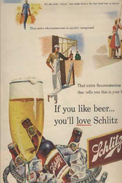"""If you like beer...you'll love Schlitz"" (1952)"