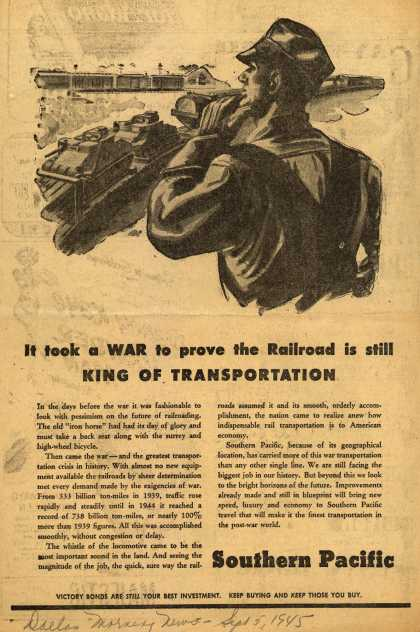 Southern Pacific – It took a WAR to prove the Railroad is still King Of Transportation (1945)