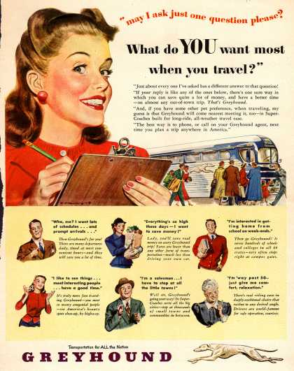 "Greyhound – ""may I ask just one question please? What do YOU want most when you travel?"" (1948)"