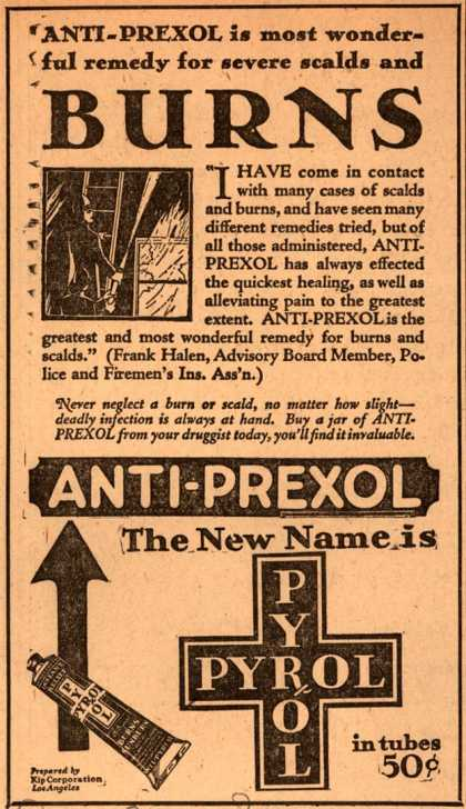 Kip Corporation's Anti-Prexol or Pyrol – ANTI-PREXOL is most wonderful remedy for severe scalds and BURNS (1928)