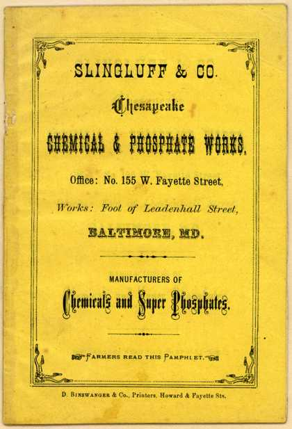 Slingluff & Co.'s Chemicals and Super Phosphates – Slingluff & Co. Chesapeake Chemical & Phosphate Works.