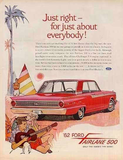 "Ford Fairlane 500 Car Ad ""Just Right... (1962)"