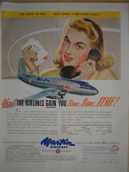 Martin Aircraft Airplane Plane The airlines gain you time time time (1947)