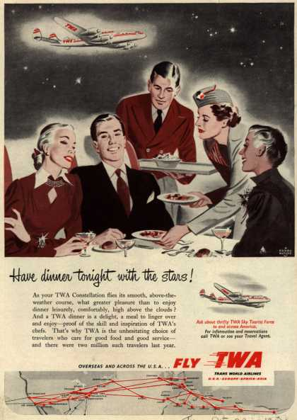 Trans World Airline&#8217;s Constellation &#8211; Have dinner tonight with the stars (1952)