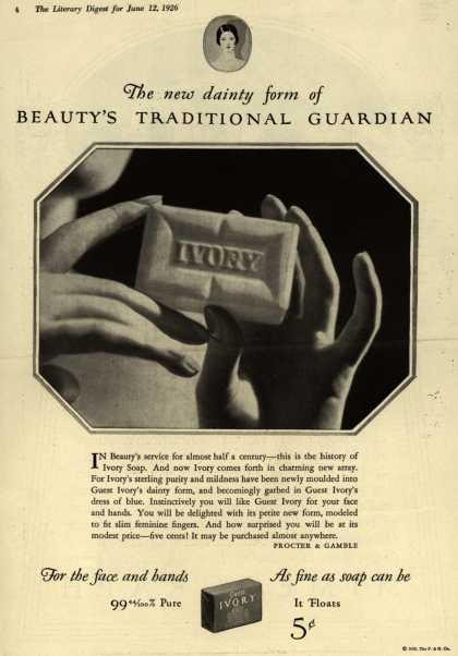 Procter & Gamble Co.'s Guest Ivory Soap – The new dainty form of Beauty's Traditional Guardian (1926)