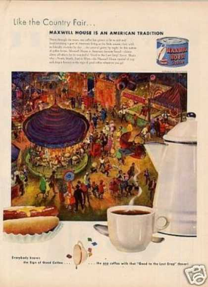 "Maxwell House Coffee Ad ""Like the Country Fair... (1951)"