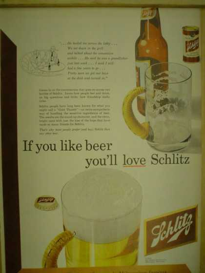 Schlitz Beer. If you like beer, you'll love Schlitz (1952)