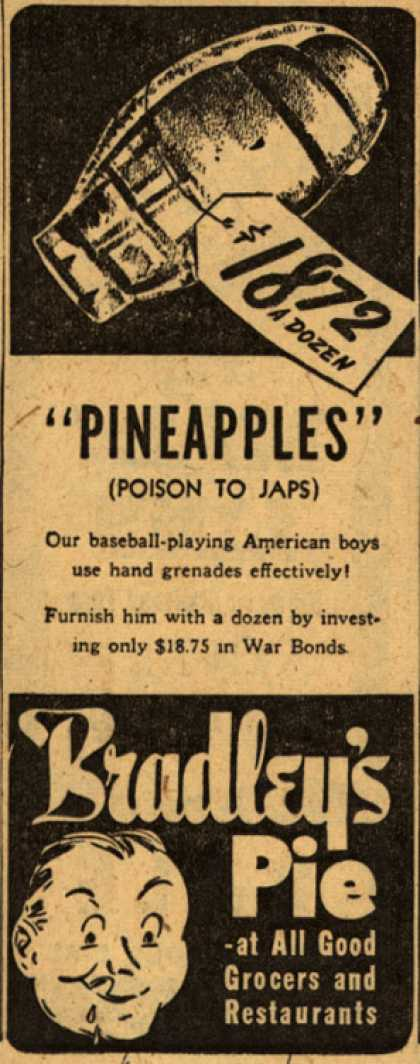 "Bradley's Pie's War Bonds – ""Pineapples"" (Poison To Japs) (1944)"