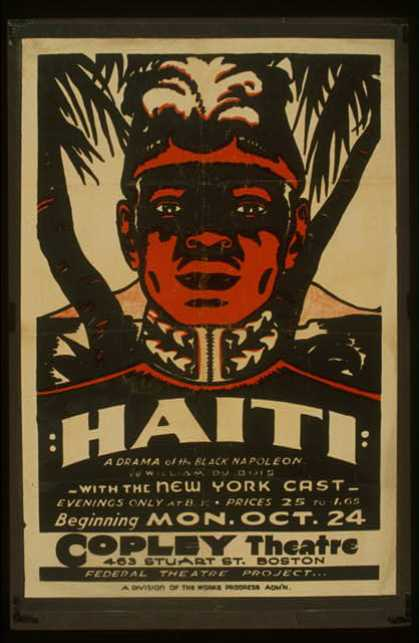 """Haiti"" – A drama of the black Napoleon by William Du Bois – With the New York cast. (1938)"