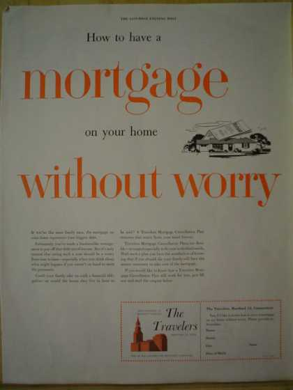 The Travelers Insurance Co. Mortgage quote – Mortgage protection How to have a mortgage on your home without worry (1957)