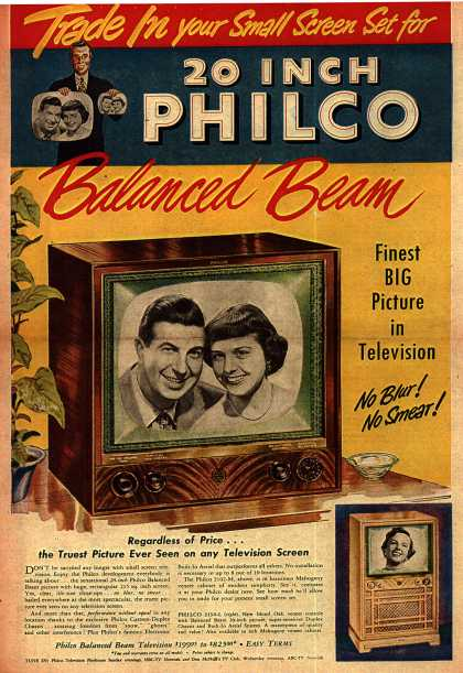 Philco – Trade In your Small Screen Set for 20 Inch Philco Balanced Beam (1951)