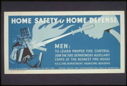 Home safety is home defense – Men: to learn proper fire control join the fire department auxiliary corps at the nearest fire house / Tworkov. (1941)
