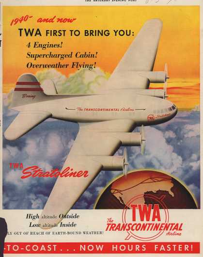 Trans World Airline's Stratoliner – TWA FIRST TO BRING YOU: 4 Engines! Supercharged Cabin! Overweather Flying (1940)