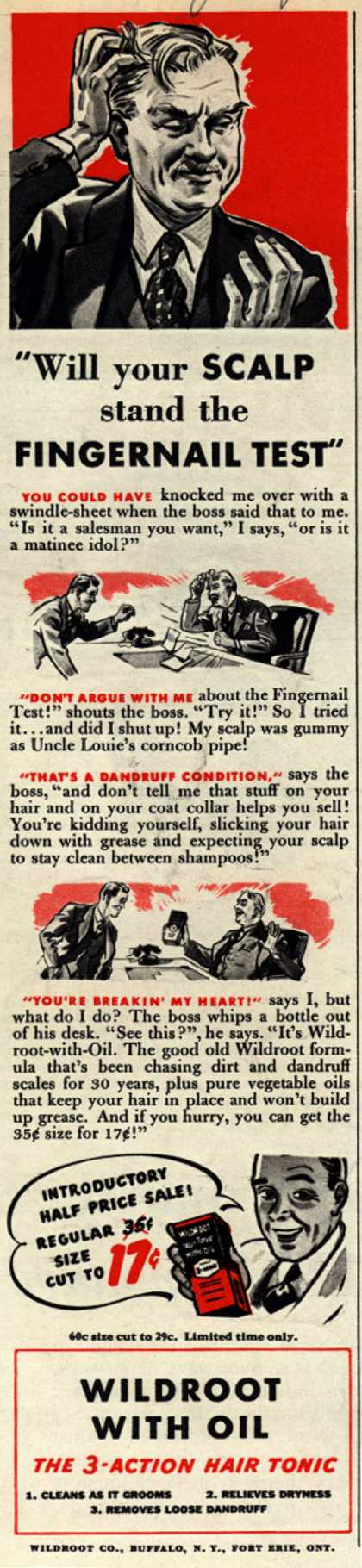 "Wildroot Company's Wildroot Hair Tonic – ""Will your Scalp stand the Fingernail Test"" (1939)"