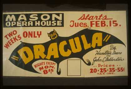 """Dracula"" by Hamilton Deane and John L. Dalderston [i.e. Balderston] – Two weeks only. (1938)"