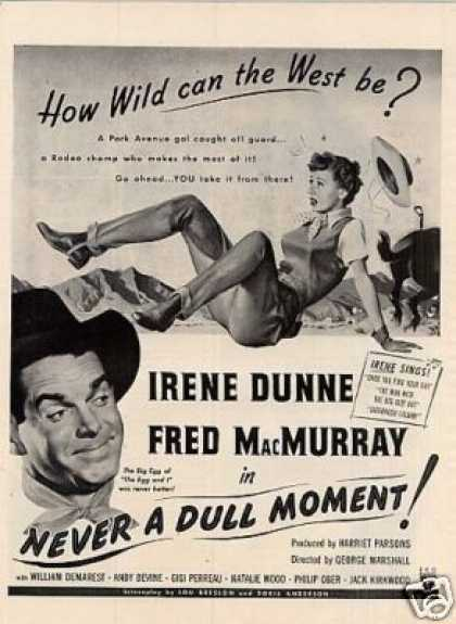 "Movie Ad ""Never a Dull Moment"" Irene Dunne (1950)"