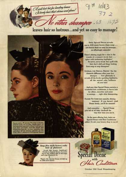 Procter & Gamble Co.'s Special Drene Shampoo with Hair Conditioner – No other shampoo leaves hair so lustrous... and yet so easy to manage (1943)